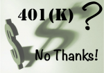 Why We Aren't Contributing to Our New 401(k)