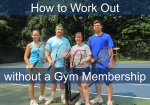 How to Work Out without a Gym Membership