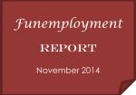 Funemployment Report: November 2014