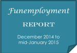 Funemployment Report: December 2014 to mid-January 2015