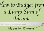 How to Budget from a Lump Sum of Income
