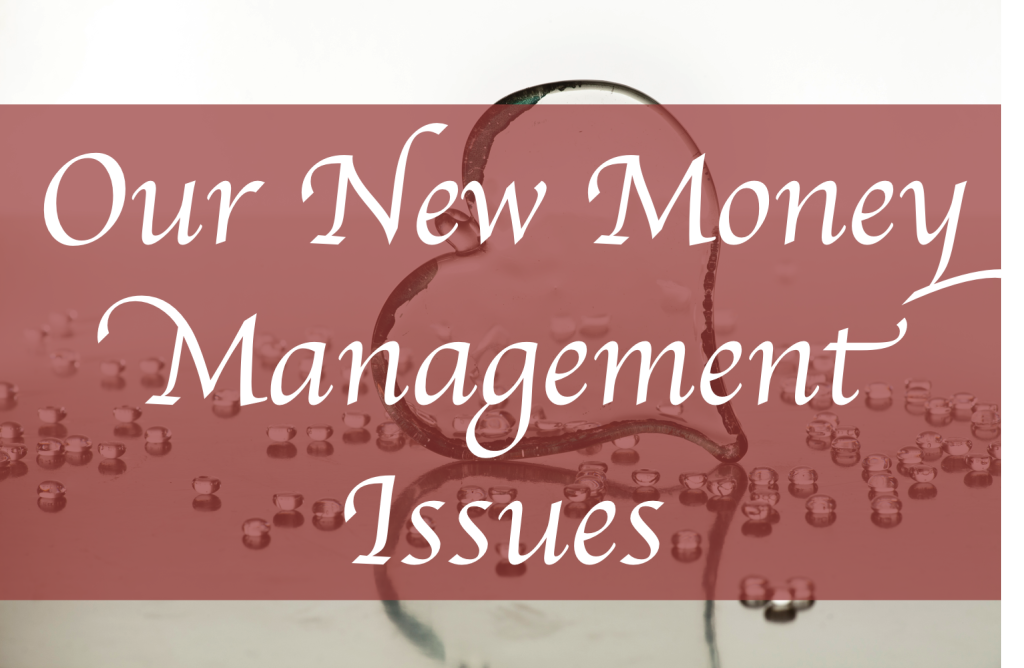 new money management issues