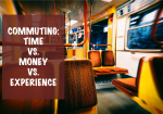 Time vs. Money vs. Experience in Commuting