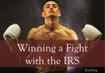 Winning a Fight with the IRS