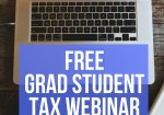 Grad Students: Attend My Free Tax Webinar