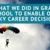 grad school risky career