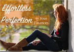 Effortless Perfection in Your Finances