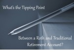 Where's the Tipping Point Between a Roth and Traditional IRA?