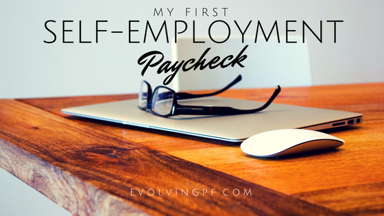 My First Self-Employment Paycheck